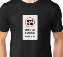 dont bakchodi Unisex T-Shirt