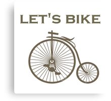 Let's bike Canvas Print