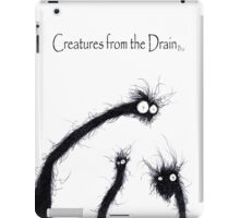 the creatures from the drain 11 iPad Case/Skin