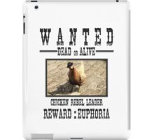 Wanted Chicken Leader iPad Case/Skin