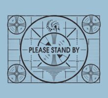 Please Stand By One Piece - Short Sleeve