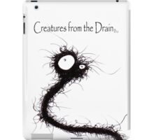 The Creatures From The Drain 30 iPad Case/Skin