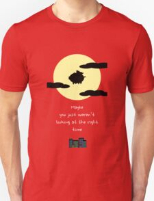 It's all about timing Unisex T-Shirt