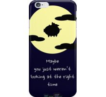 It's all about timing iPhone Case/Skin