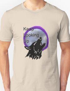 Keep Looking Up Wolf Design  Unisex T-Shirt