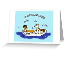 Pi and Richard Parker Greeting Card