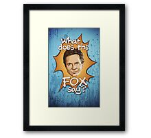 What Does The Michael J Fox Say? Framed Print