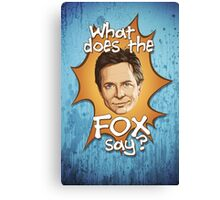 What Does The Michael J Fox Say? Canvas Print