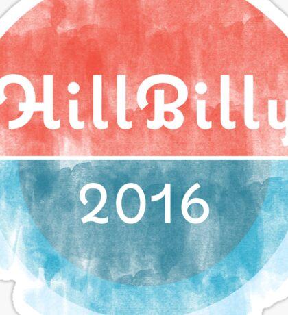 HillBilly 2016 Sticker