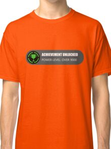 Achievement Unlocked: Power Level Over 9000 Classic T-Shirt