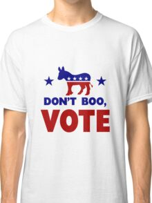 Dont Boo, VOTE Classic T-Shirt