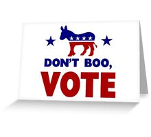 Dont Boo, VOTE Greeting Card