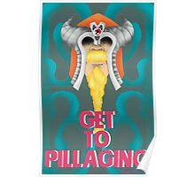 Get To Pillaging Poster
