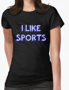 I Like Sports Womens Fitted T-Shirt
