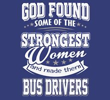 JOB - The Strongest women - Bus drivers T- shirt  - Special design, lovely and cute Unisex T-Shirt