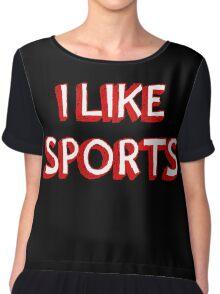 I Like Sports Chiffon Top