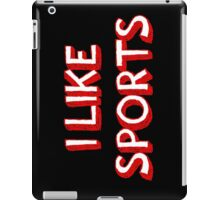 I Like Sports iPad Case/Skin
