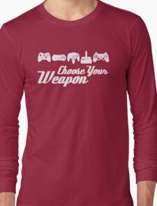 Choose Your Weapon Game Long Sleeve T-Shirt