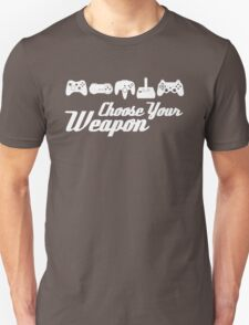 Choose Your Weapon Game Unisex T-Shirt