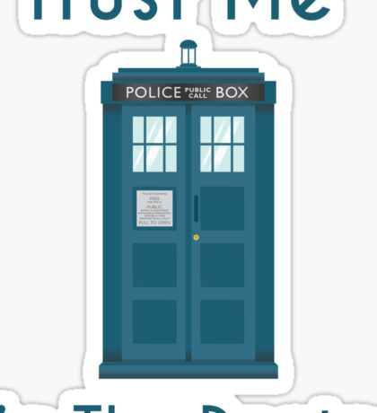 Trust Me - Doctor Who Sticker