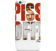 PISS OFF! iPhone Case/Skin