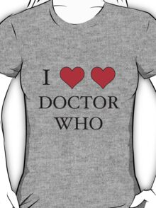 I Heart (x2) Doctor T-Shirt