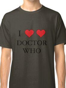 I Heart (x2) Doctor Classic T-Shirt