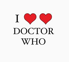 I Heart (x2) Doctor Unisex T-Shirt