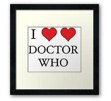 I Heart (x2) Doctor Framed Print