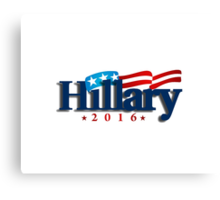 Hillary Clinton for President - 2016 Canvas Print
