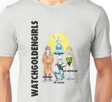 WatchGoldenGirls Unisex T-Shirt