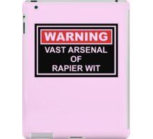 Warning: Vast Arsenal of Rapier Wit iPad Case/Skin