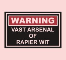 Warning: Vast Arsenal of Rapier Wit Kids Tee
