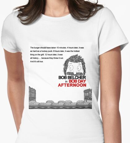 Bob Day Afternoon Womens Fitted T-Shirt