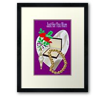 Gifts For Mum (4059 Views)  Framed Print