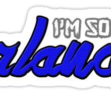 I'm So Orlando Sticker