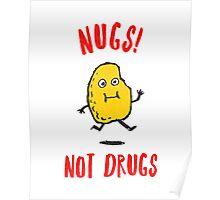 Nugs Not Drugs Poster