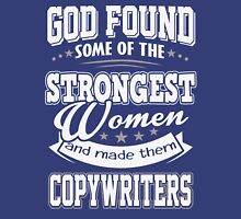 JOB - The Strongest women - Copywriters T - shirt - Special design and lovely Unisex T-Shirt