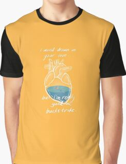 Drowning in Your Love Graphic T-Shirt