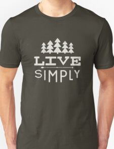 Live Simply Forest Camping Nature Life Inspired Unisex T-Shirt