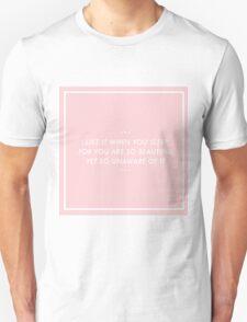 i like it when you sleep Unisex T-Shirt