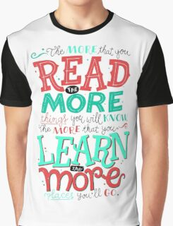 Read More Learn More Graphic T-Shirt