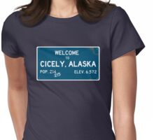 Welcome To Cicely, Alaska : Northern Exposure Womens Fitted T-Shirt