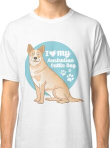 Australian Cattle Dog (Red Heeler) Classic T-Shirt