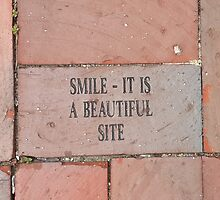 Smile, It Is A Beautiful Site by dreamwithGod