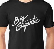 BIG GIGANTIC Unisex T-Shirt