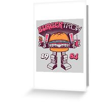BurgerTRON Greeting Card