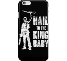 Boom Stick Hail To The King Baby - Black iPhone Case/Skin