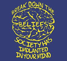 Break Down The Beliefs Society Has Implanted In Your Mind Pullover