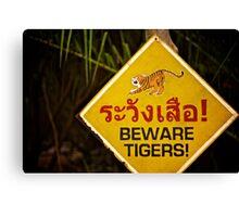 Beware Tigers Canvas Print